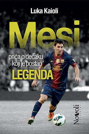 Mesi - Priča o dečaku koji je postao legenda